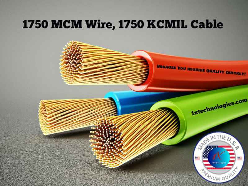 1750 MCM Wire Price, 1750 KCMIL Cable Pricing, specifications, amperage, O.D., Copper and Aluminum, Low Voltage, Medium Voltage, High Voltage, Made in the USA It's important to note that you're able to get your 1750 MCM price, 1750 KCMIL cable Pricing to purchase your copper and aluminum cable today. You won't have to wait, we will help you right away. Furthermore, while 1750 MCM is typically a non-stock size, we may have the specific 1750 MCM Cable type you need on the floor, so please let us know what you are looking for. We typically manufacture, stock, and sell 1750 MCM and 1750 KCMIL cable in 600 Volt, 1KV, 2KV, 5KV, 8KV, 15KV, 25KV, 35KV, 69KV, 138KV, 230KV, up to 550KV.