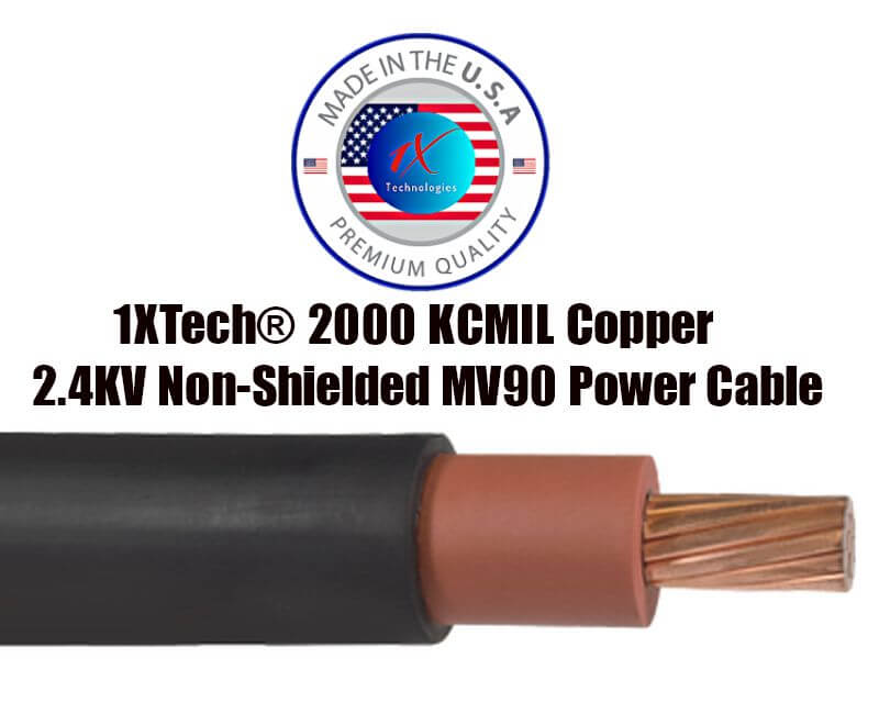 """2000 MCM, 2000 KCMIL Copper 2.4KV Non-Shielded MV90 Cable, Price, Data, and Specs from 1X Technologies[ Formerly 5KV ] Manufacturer """"EZ"""" Part Number Description: 1X2000MCM-EP-2.4KV 2000 MCM / 2000 KCMIL Copper 2.4KV Non Shielded MV90 133% EnviroTech® EPR/TR-XLP, Overall 1XTech® Low Smoke PVC Jacket, LSZH Jacket, LLDPE Jacket, CPE Jacket, FEP Jacket, Non-Shielded 2.4kV, Medium Voltage Power Cable, Type MV-90. Formerly 5kV Non-Shielded. Scientifically designed and proven for use in the most strenuous 2400 Volt Medium Voltage Power Applications. Made in the USA, Because You Require Quality, Quickly ®"""
